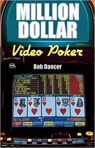 Million Dollar Video Poker by Bob Dancer